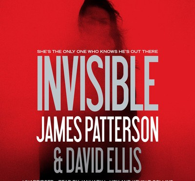 A Review of Invisible (Audiobook) By James Patterson and David Ellis