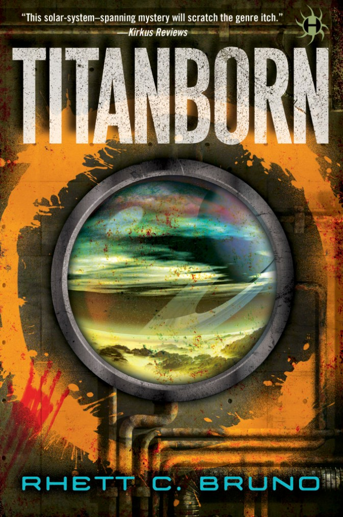 A Review of Titanborn by Rhett C. Bruno